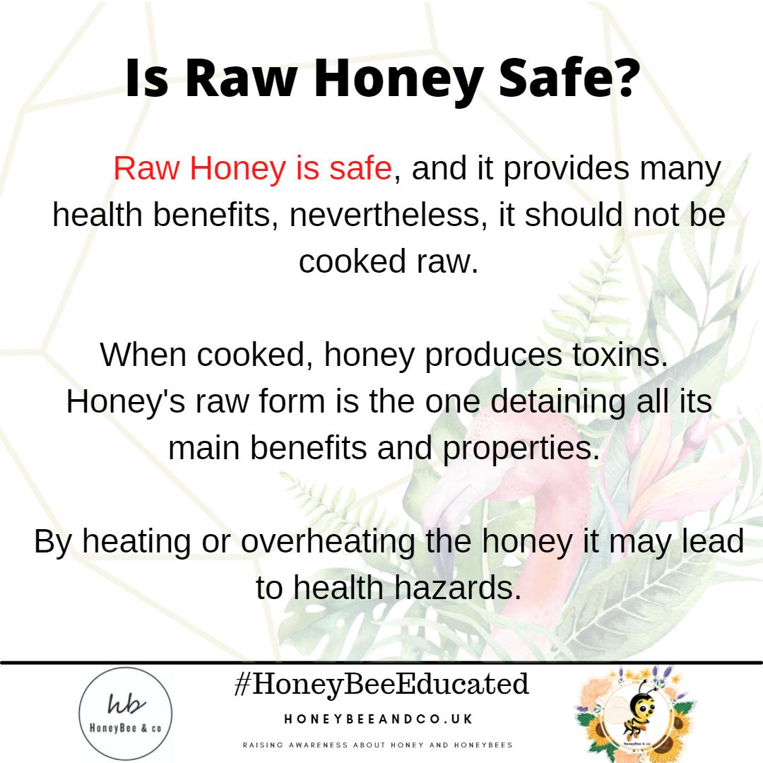 Ia Raw Honey Safe?